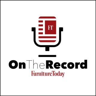On the Record with Furniture Today