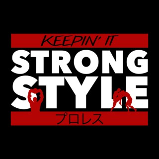 Keepin' It Strong Style