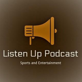 Listen Up Podcast