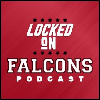 Locked On Falcons - Daily Podcast On The Atlanta Falcons