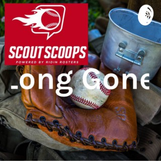 Long Gone- A Scout Scoops Podcast