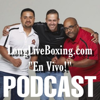 "LongLiveBoxing.com ""En Vivo!"""