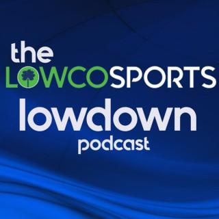 LowcoSports Lowdown