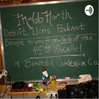 M-66 North Detroit Lions Podcast