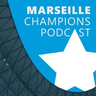 Marseille Champions Podcast