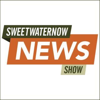 SweetwaterNOW News Show