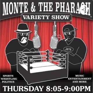 Monte & The Pharaoh