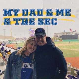 My Dad & Me & The SEC