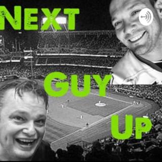 Next Guy Up Podcast