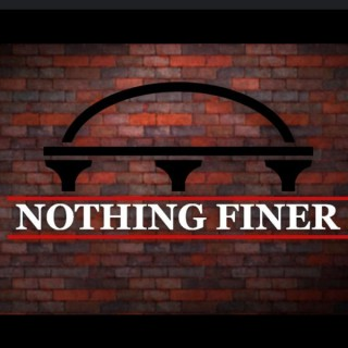 Nothing Finer Pod