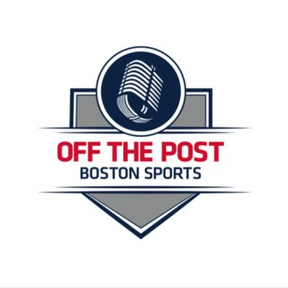 Off The Post Boston Sports