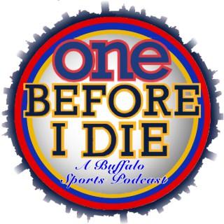 One Before I Die