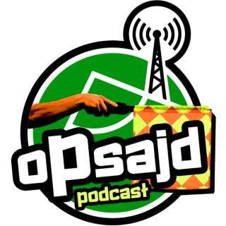 Opsajd Podcast