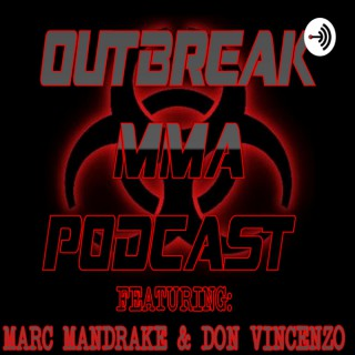 Outbreak MMA Podcast