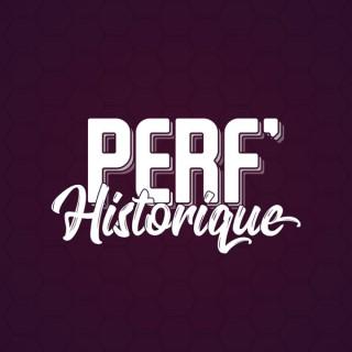 Perf' Historique