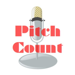 Pitch Count Podcast
