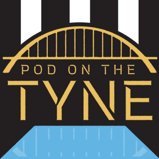 Pod On The Tyne - A show about Newcastle United