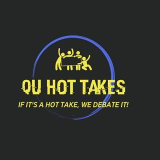QU Hot Takes