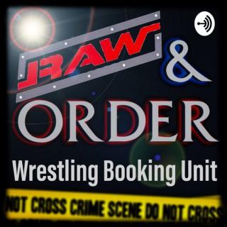 Raw And Order WBU