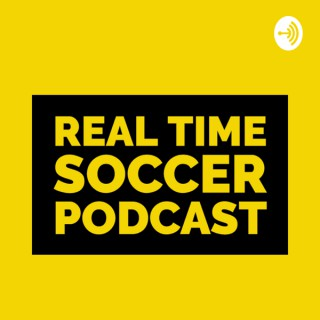 Real Time Soccer podcast