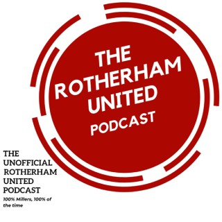 Rotherham United Podcast