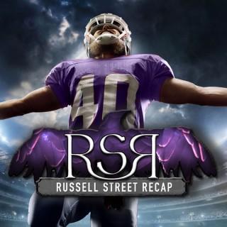 Russell Street Recap