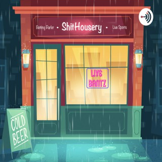 Shithousery- A Weekly Premier League Podcast