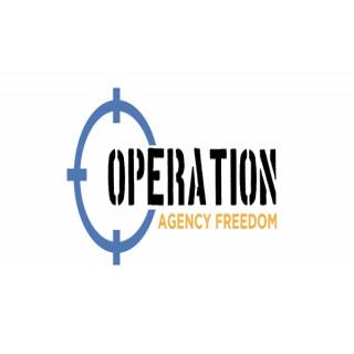 Operation Agency Freedom Podcast