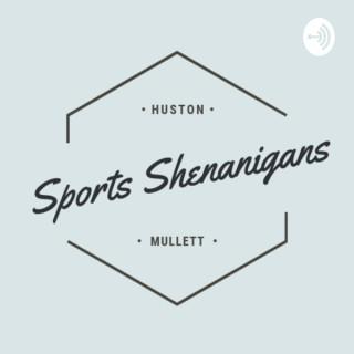 Sports Shenanigans