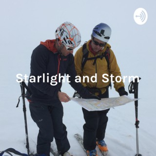 Starlight and Storm: The Inner Thoughts of a Mountain Guide