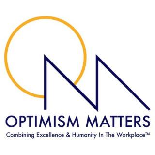 Optimism Matters Podcast
