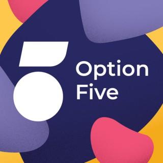 Option Five