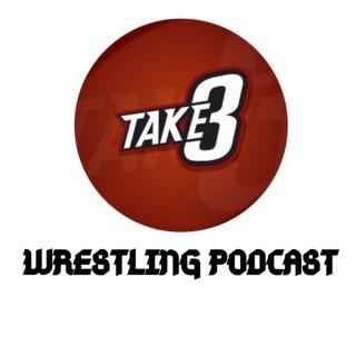 Take Three Wrestling Podcast