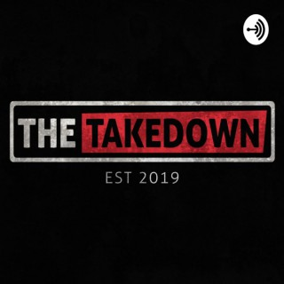The Takedown W/ Josh Thomas