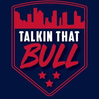 Talkin That Bull
