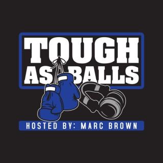 Tough As Balls