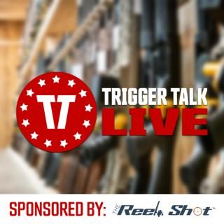 Trigger Talk Live!