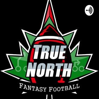 True North Fantasy Football Podcast