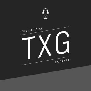 The TXG Podcast