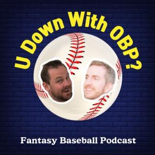 U Down With OBP? Fantasy Baseball