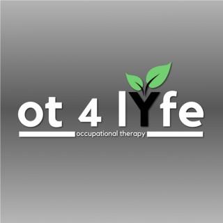OT 4 Lyfe