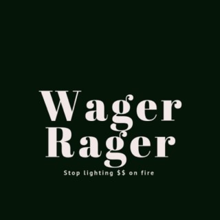 Wager Rager Sports Betting
