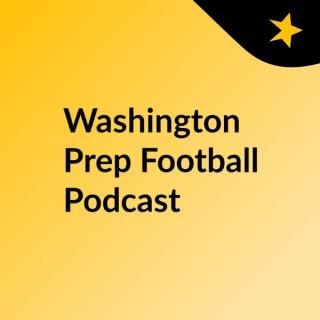 Washington Prep Football Podcast