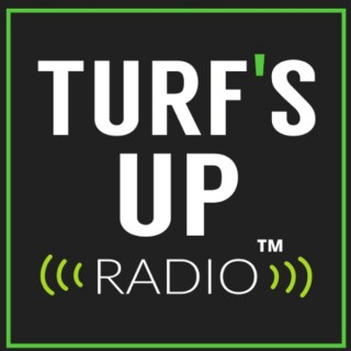 Weekend Review   Turf's Up Radio