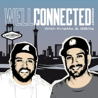 Well Connected with KrisMo and Gbills