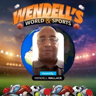 Wendell's World & Sports