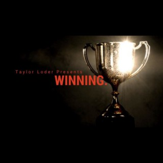 Winning With Taylor Loder
