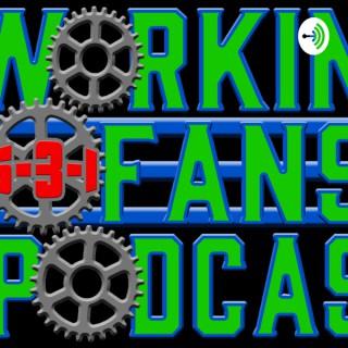 Working Fan's Podcast