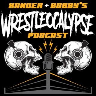 Xander and Bobby's Wrestleocalypse
