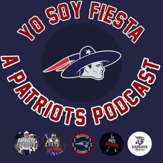 Yo Soy Fiesta: A Patriots Podcast